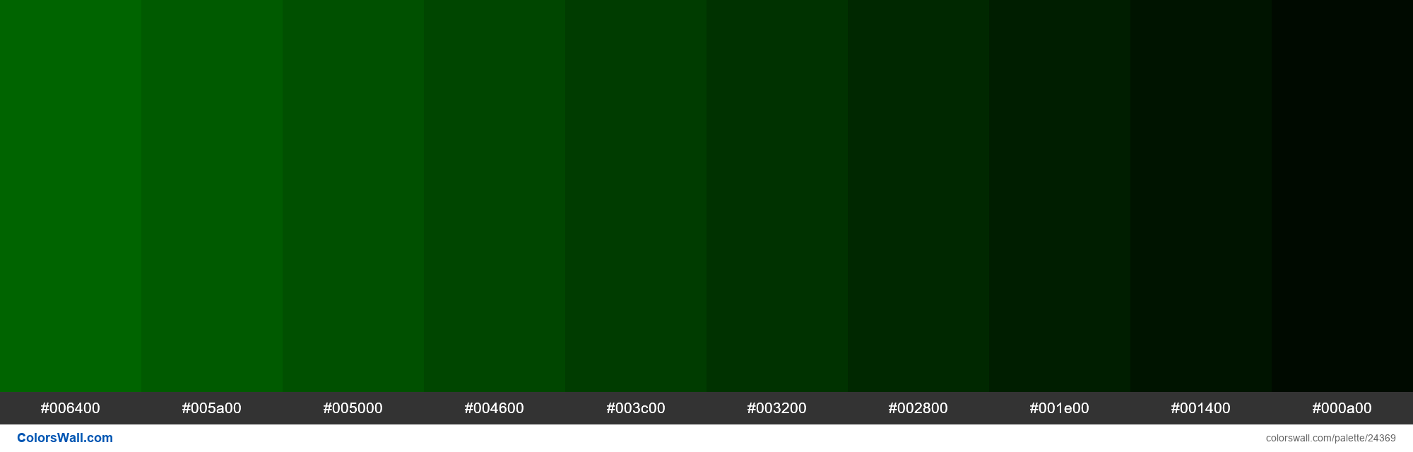 Shades of Dark Green #006400 hex color - #24369